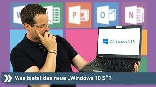 Was kann das neue Windows 10 S?