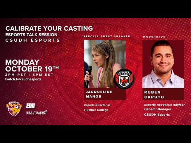 CSUDH Esports Talk Session: Calibrate Your Casting with Jacqueline Manor