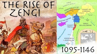 The Rise of Zengi & The Fall of Edessa (1095-1146) // Crusades Documentary