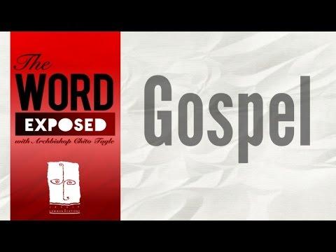 The Word Exposed - Gospel (November 6, 2016)