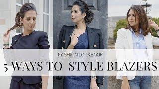 5 WAYS TO STYLE BLAZERS | Fashion Lookbook | JASMINA PURI
