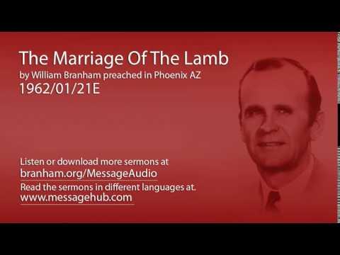 The Marriage Of The Lamb (William Branham 62/01/21E)