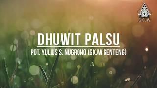 Sabda Pangon | DHUWIT PALSU | Pdt. Yulius Setyo Nugroho, S.Si