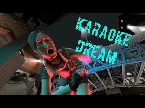 [SFM] KARAOKE DREAM