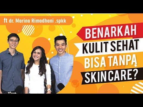 Benarkah Kulit Sehat Bisa Tanpa Skin Care? Ft Dr. Marina Rimadhani .spkk