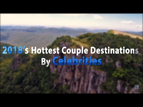 2018's Hottest Couple Destinations By Celebrities I Sri Lanka I Portugal I Morocco I Egypt