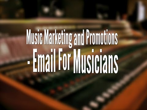 Music Marketing and Promotions – Email For Musicians