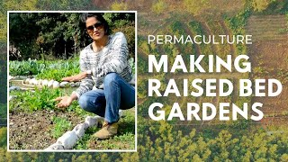 Permaculture | Making Raised Bed Gardens