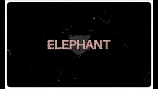 ELEPHANT - A short moving picture from Fever 333