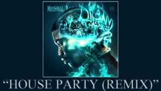Meek Mill - House Party (Remix) ft.  Fabolous, Wale & Mac Miller (Dream Chasers 2)