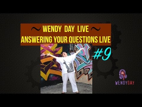 LIVE With Wendy Day #009 | Answering Your Questions Live
