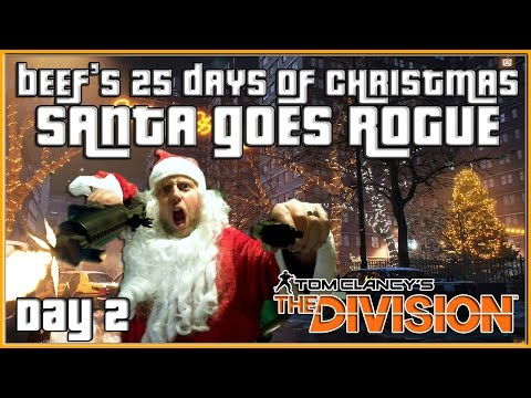 The Division Santa Farming Gear Beef's 25 Days of Christmas Day 2 | The Division Darkzone Gameplay