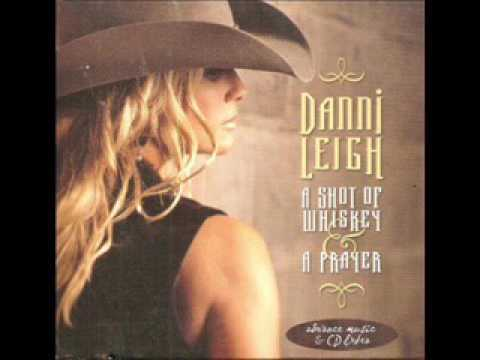 Danni Leigh  ~ Trying To Get Over You