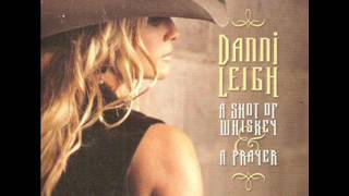 Danni Leigh  ~ Trying To Get Over You YouTube Videos