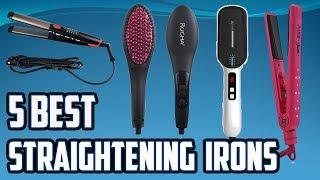 5 Best Straightening Irons