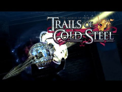 The Legend of Heroes: Trails of Cold Steel - Ch.5: Signs and Omens | 8/29