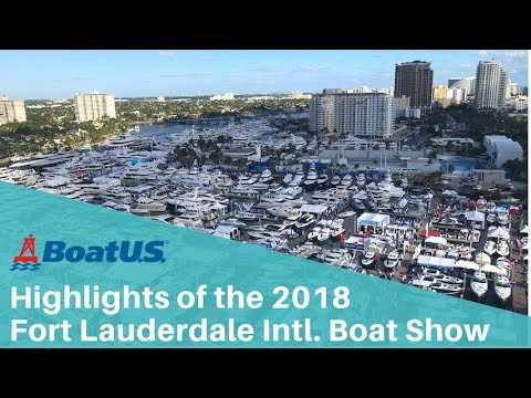 Highlights of the 2018 Fort Lauderdale International Boat Show | BoatUS