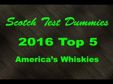 2016 Top 5 Bourbons/America Whiskies...Whiskey Review #272