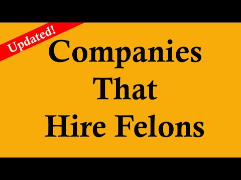 Jobs for Ex-offenders and Felons: Updated list of companies that hire ex offenders and felons