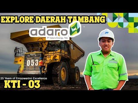 KTI 03 | EXPLORE TANJUNG TABALONG , DAERAH TAMBANG BATUBARA PT ADARO INDONESIA