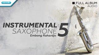 Instrumental Saxophone Vol 5 Embong Rahardjo MP3