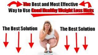 Good Healthy Weight Loss Diets