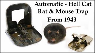 The Automatic / Hell-Cat Mouse & Rat Trap From 1943. Mousetrap Monday