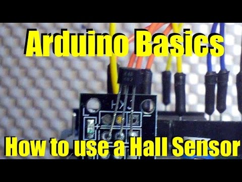 Arduino Basics Using a Magnetic Hall Sensor