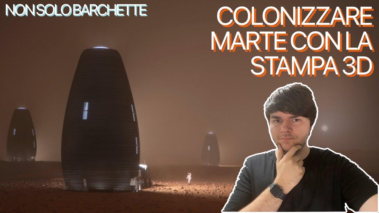 Case stampate in 3D per la colonizzazione di Marte con MARSHA: Non Solo Barchette