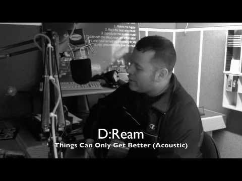 D-Ream Things can only get better LIVE