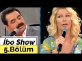 İbo Show - 5. Bölüm (Seda Sayan - Dilberay - Kahtalı Mıçe - Deniz Akkaya) (2007)