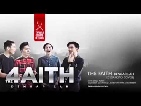 The 4aith - Dengarilah (Despacito Cover)