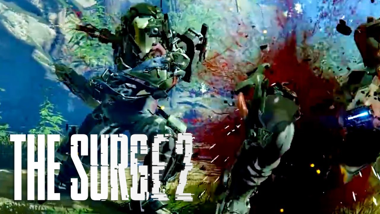 The Surge 2 Official Gameplay Trailer Gamescom 2018