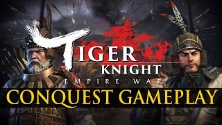 Tiger Knight: Empire War - Conquest Gameplay