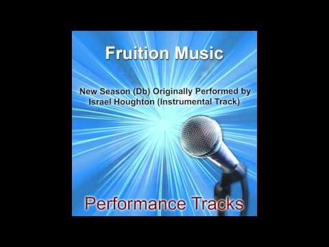 New Season (Db) Originally Performed by Israel Houghton (Instrumental Track)