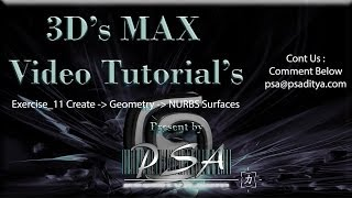 3ds MAX Video Tutorial Exercise 11 NURBS Surfaces by Aditya Polisetti