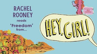 Rachel Rooney reads 'Freedom' from Hey, Girl!