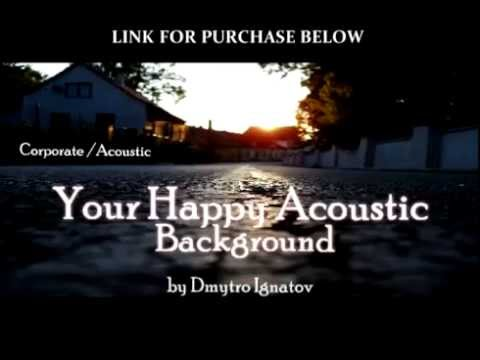 Happy Positive Acoustic Instrumental Background Music