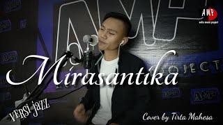 Mirasantika  Rhoma Irama  versi JAZZ cover Tirta Mahesa  Live record