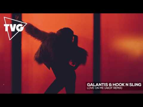 Asculta Galantis & Hook N Sling - Love On Me (Akof Remix)