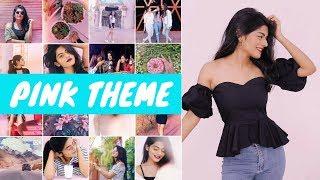 How I Edit My Instagram Pictures 2018!! Pink Theme | Dhwani Bhatt