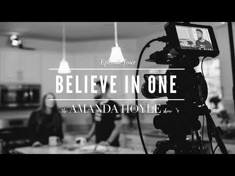 The Power of Believing in One   The Amanda Hoyle Show