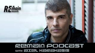 Remain Podcast 67 with Axel Karakasis