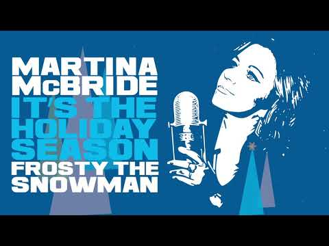 Martina McBride - Frosty The Snowman (Official Audio)