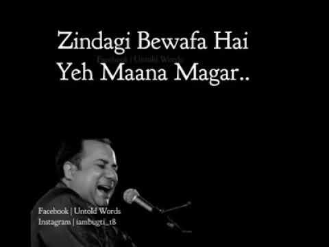 Zindagi Bewafa By (Rahat Fateh Ali Khan)
