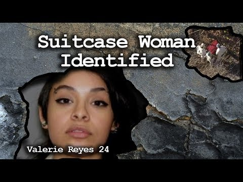 Woman Found In Suitcase - Identified - Valerie Reyes Mp3