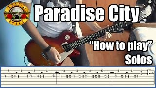 Guns N' Roses Paradise City SOLOS I - II & III LESSON with tabs HD