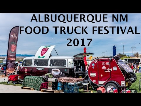 Albuquerque New Mexico Food Truck Festival 2017