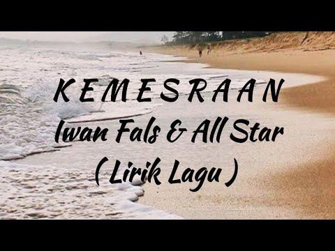 KEMESRAAN By Iwan Fals And All Star (lirik Lagu)