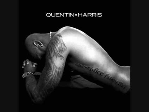 Quentin Harris -- Sacrifice (Wait ft)